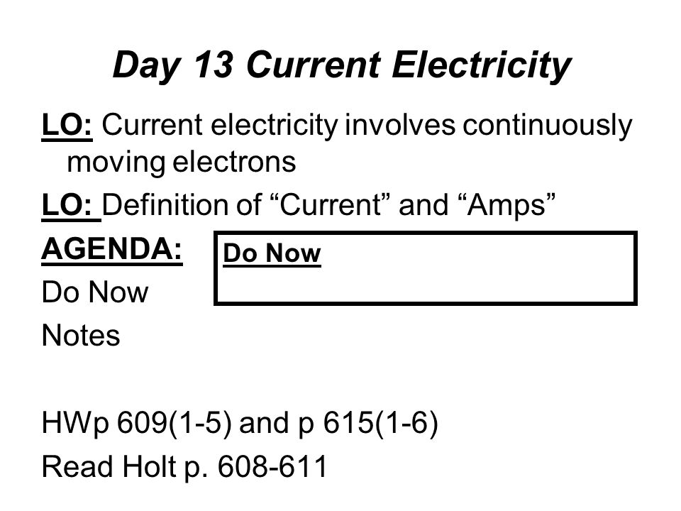 day 13 current electricity lo current electricity involves