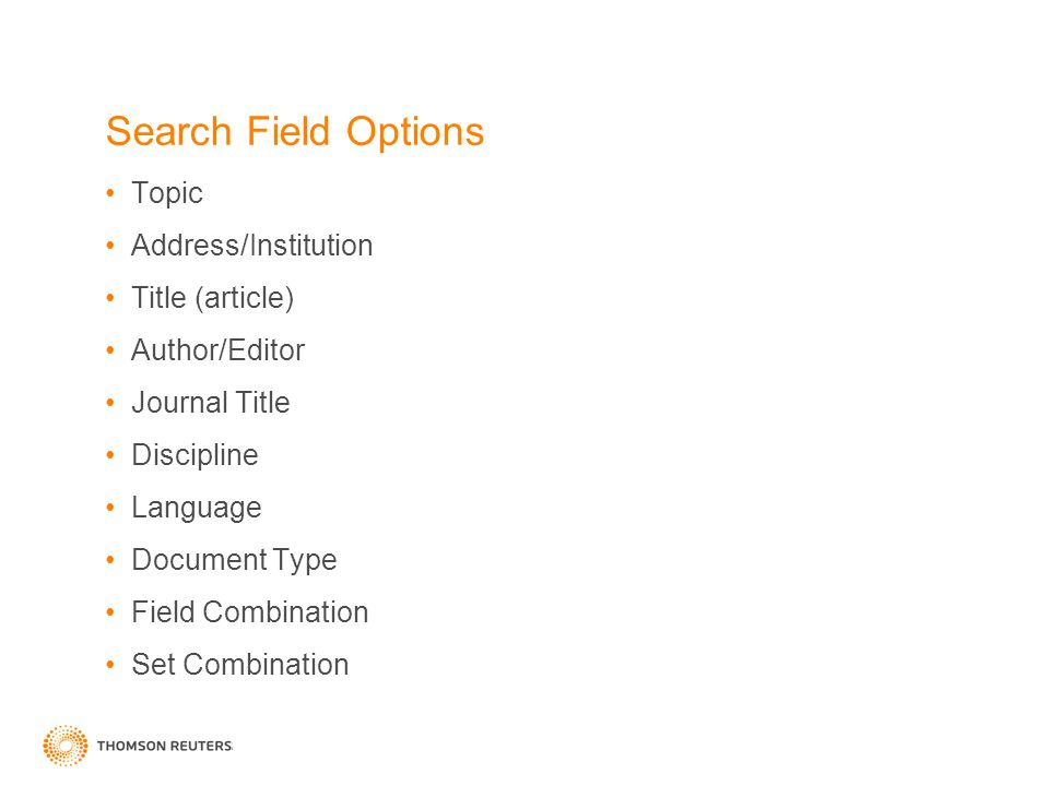 Search Field Options Topic Address/Institution Title (article) Author/Editor Journal Title Discipline Language Document Type Field Combination Set Combination