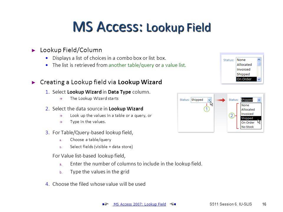 S511 Session 6, IU-SLIS 1 DB Implementation: MS Access