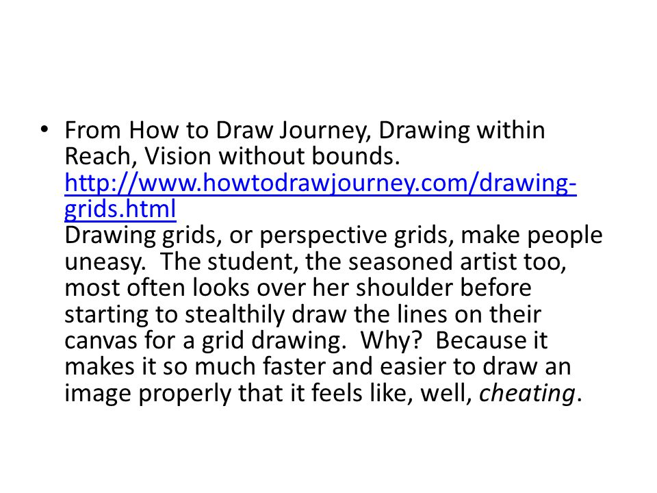 From How to Draw Journey, Drawing within Reach, Vision without bounds.