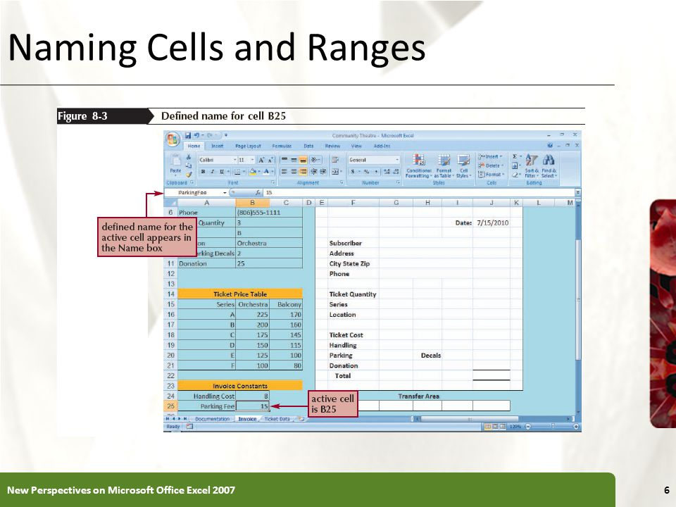 XP Naming Cells and Ranges New Perspectives on Microsoft Office Excel 20076