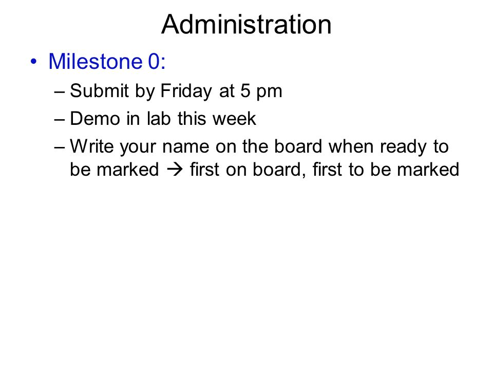Administrative Stuff ECE 297  Administration Milestone 0