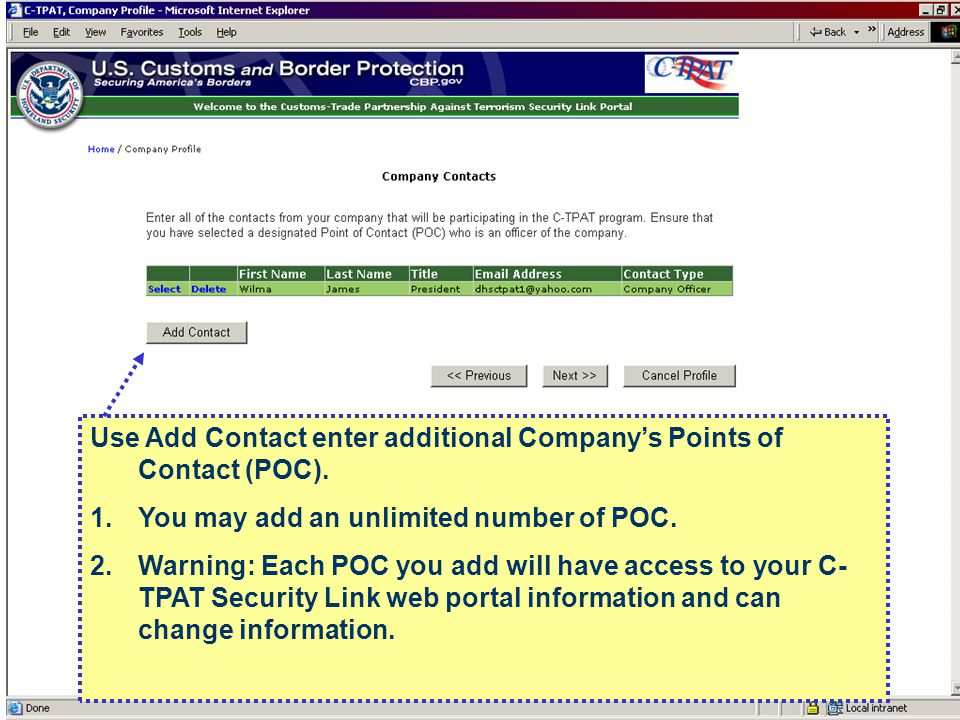 Use Add Contact enter additional Company's Points of Contact (POC).