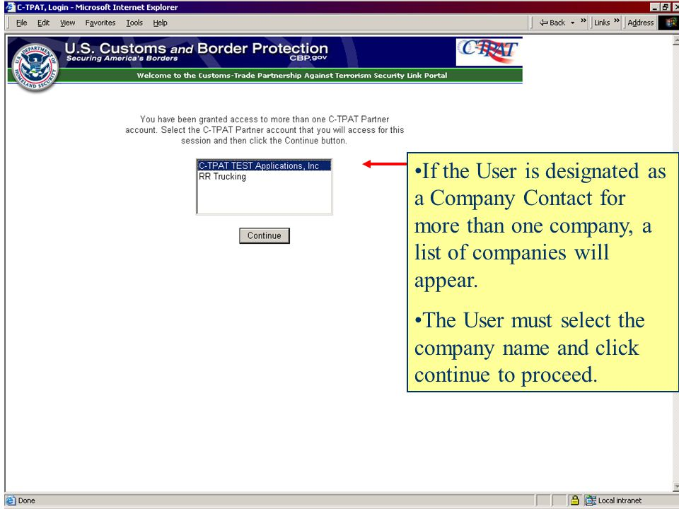 If the User is designated as a Company Contact for more than one company, a list of companies will appear.