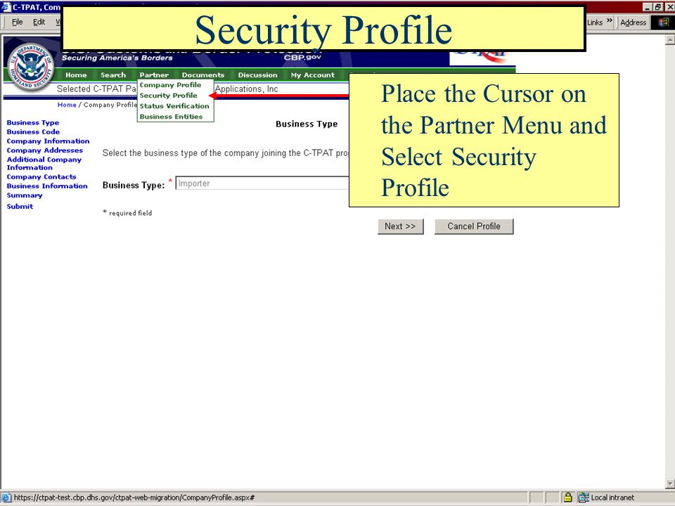 Place the Cursor on the Partner Menu and Select Security Profile Security Profile