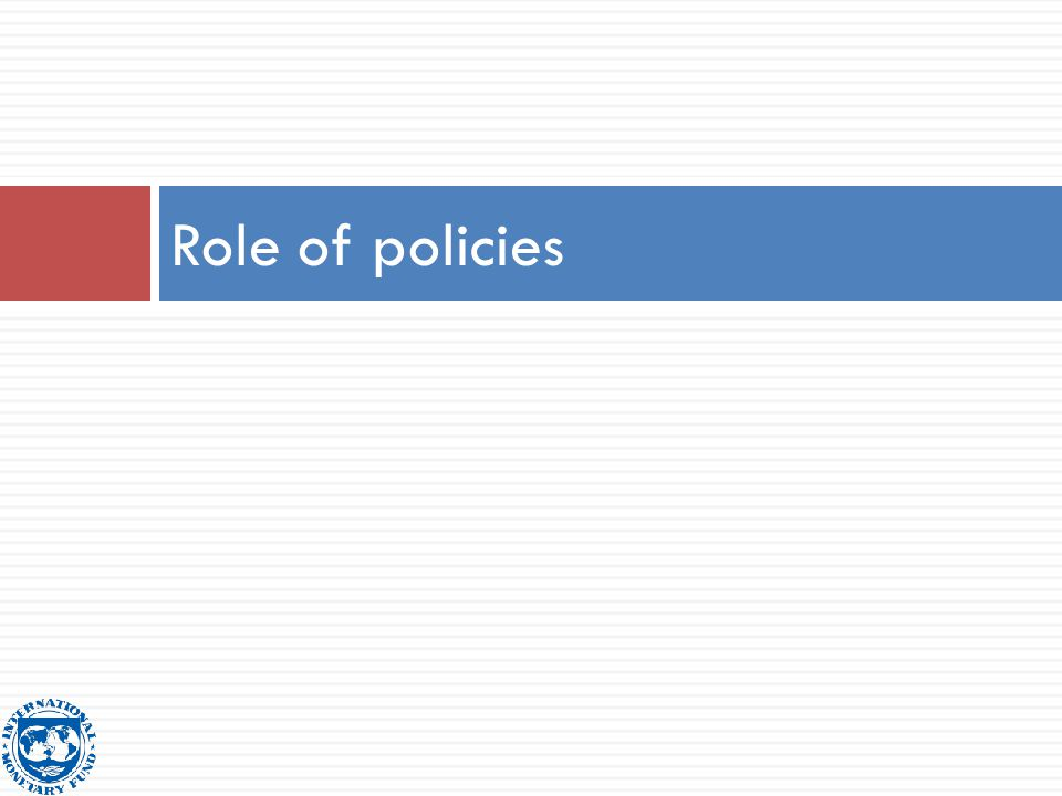 Role of policies