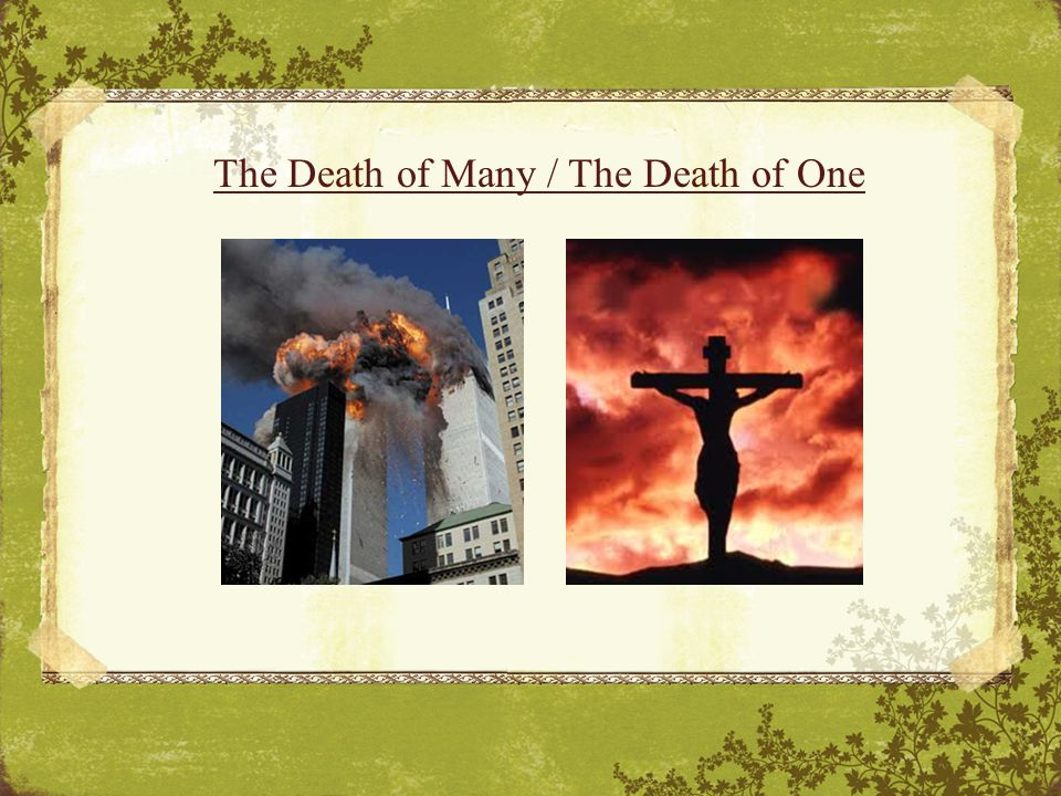 The Death of Many / The Death of One