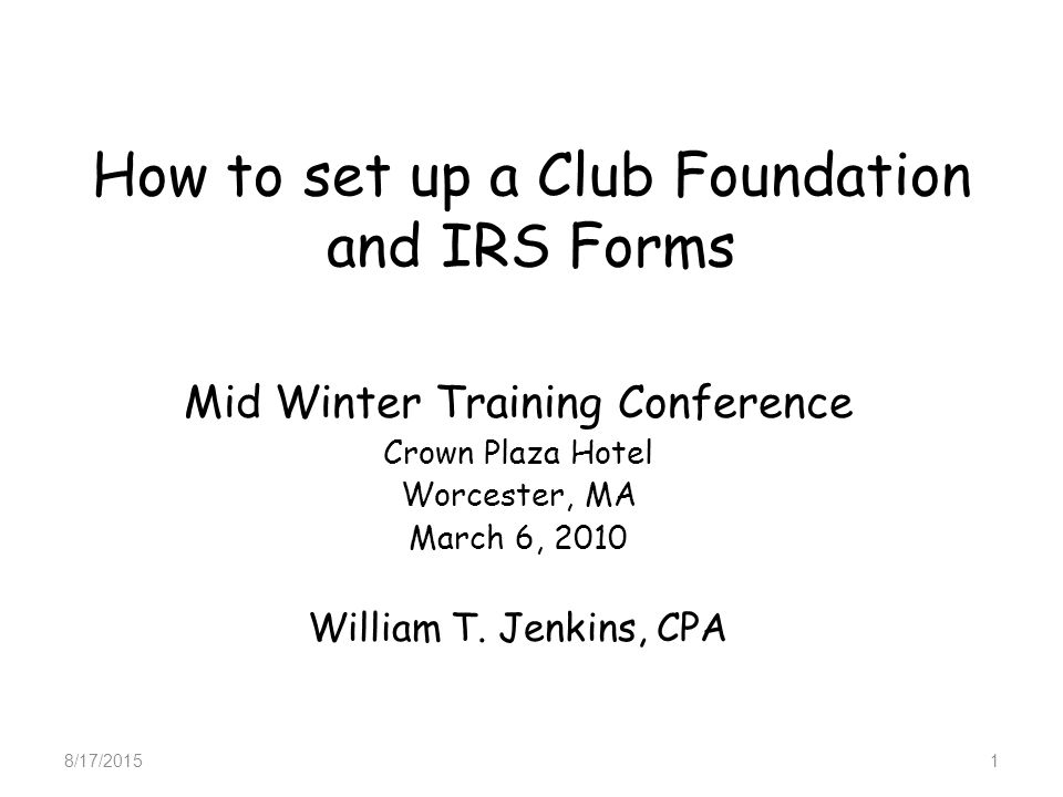 How To Set Up A Club Foundation And Irs Forms Mid Winter Training