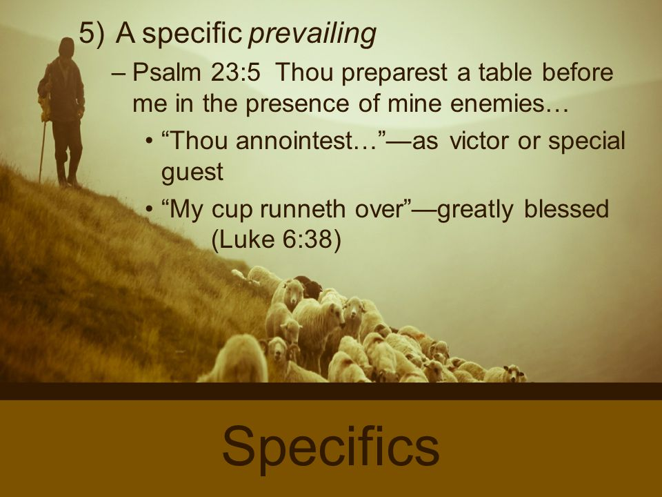 12 5 A Specific Prevailing Psalm 23 Thou Preparest Table Before Me
