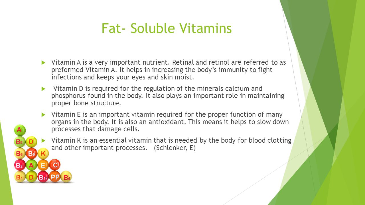 Fat- Soluble Vitamins  Vitamin A is a very important nutrient.