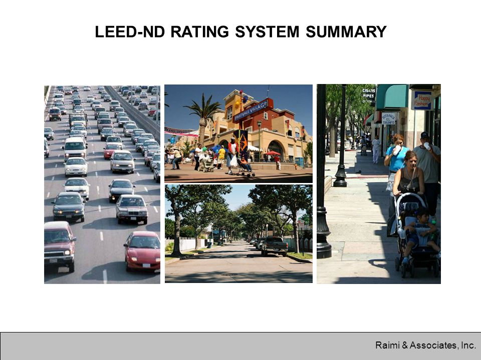 Raimi & Associates, Inc. LEED-ND RATING SYSTEM SUMMARY