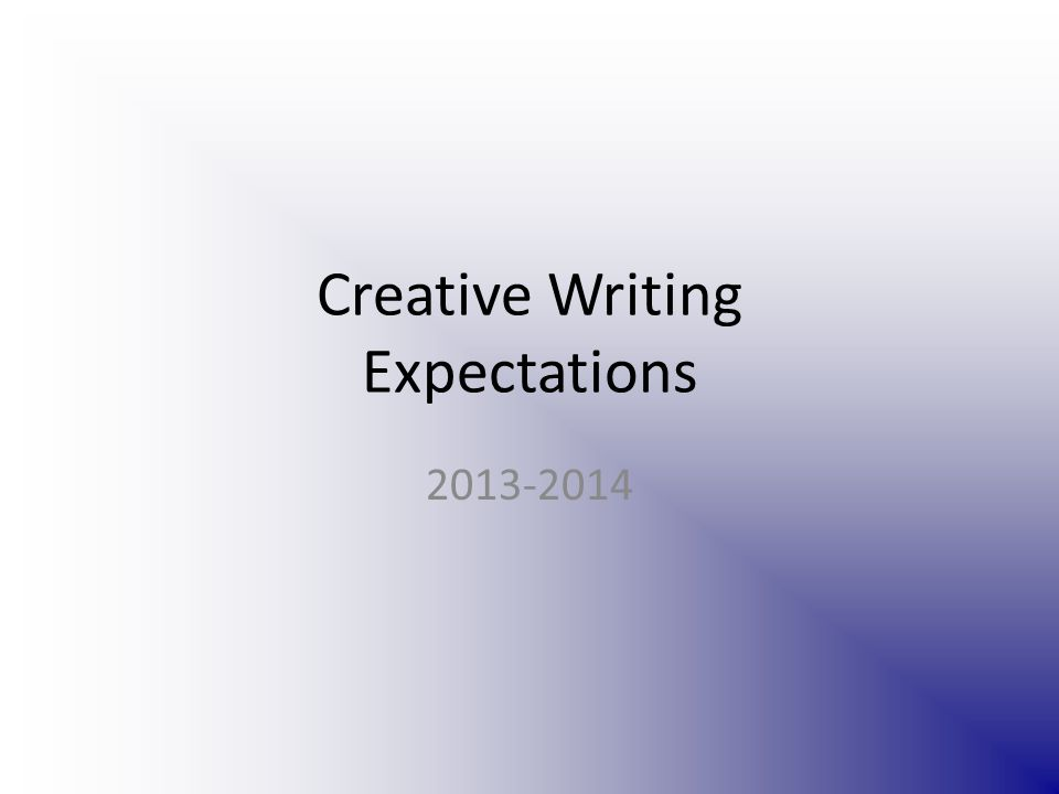 Creative Writing Expectations