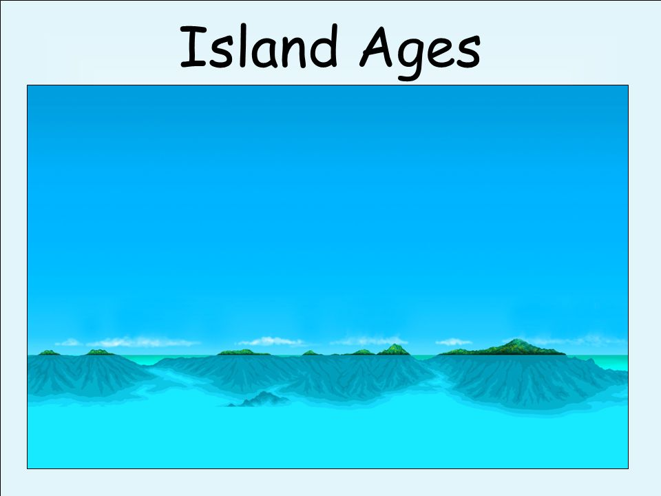 Island Ages