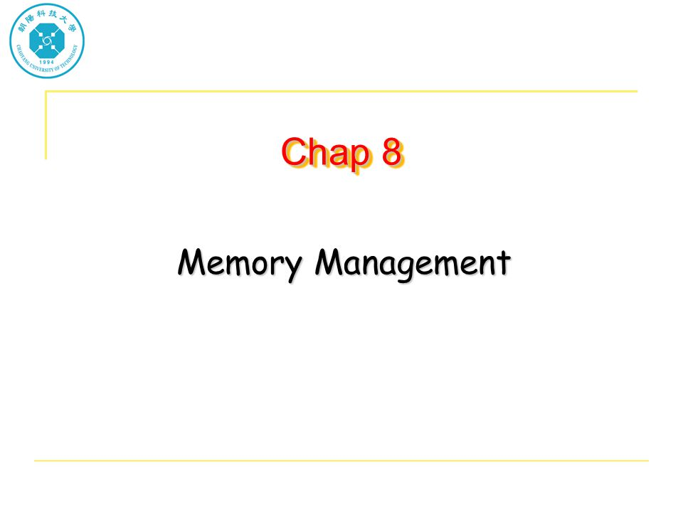Chap 8 Memory Management