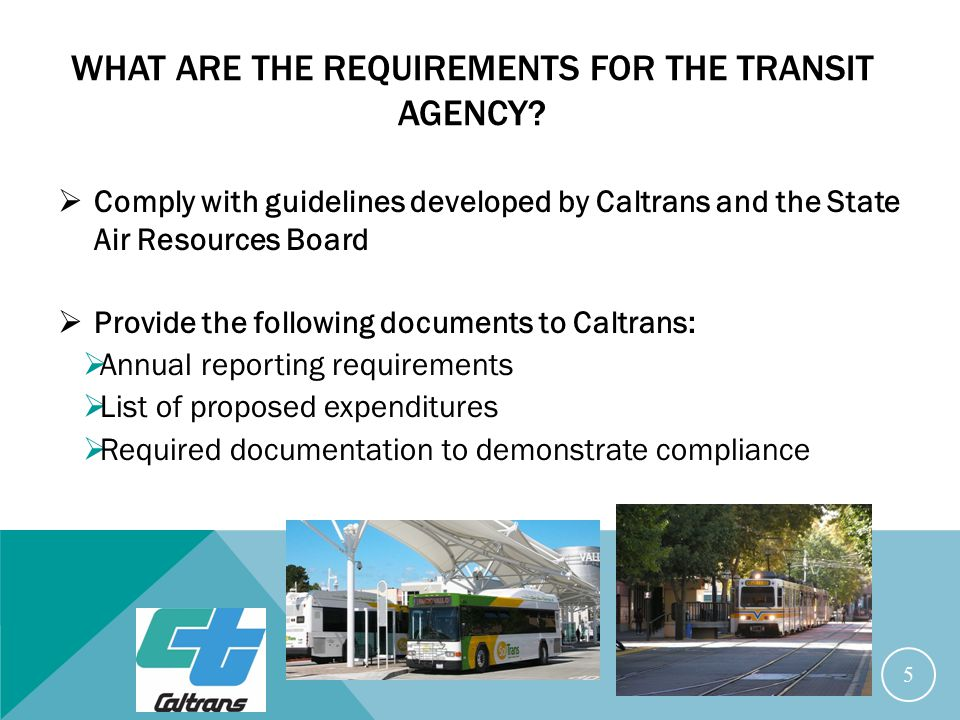 WHAT ARE THE REQUIREMENTS FOR THE TRANSIT AGENCY.