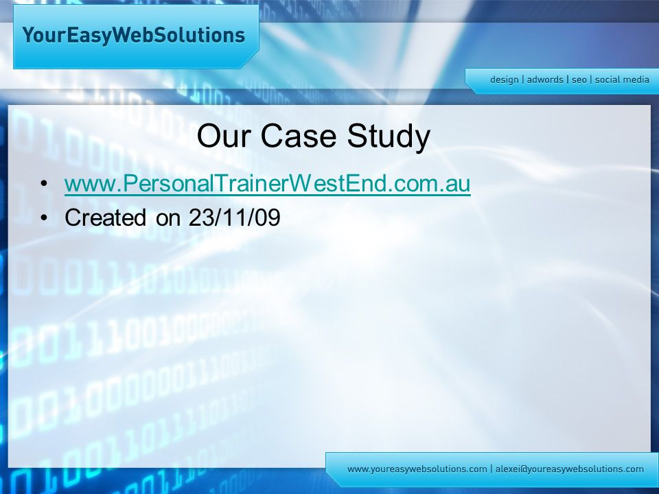 Our Case Study   Created on 23/11/09