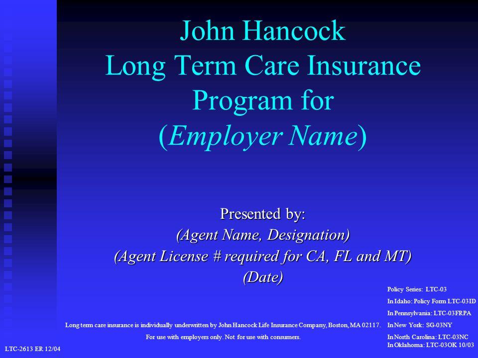 John Hancock Long Term Care Insurance Program For Employer Name