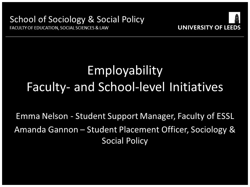 School of Sociology & Social Policy FACULTY OF EDUCATION
