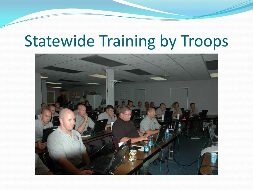 Statewide Training by Troops
