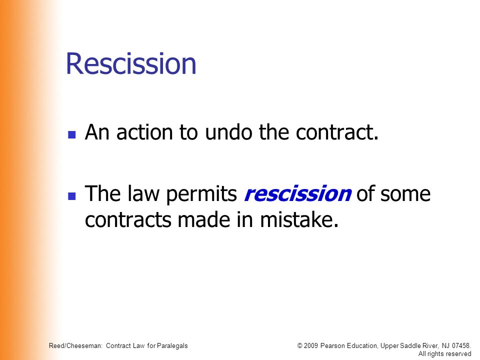 Reed/Cheeseman: Contract Law for Paralegals© 2009 Pearson Education, Upper Saddle River, NJ