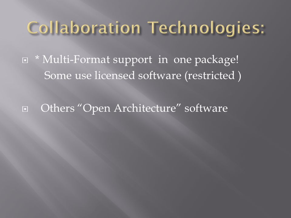  * Multi-Format support in one package.