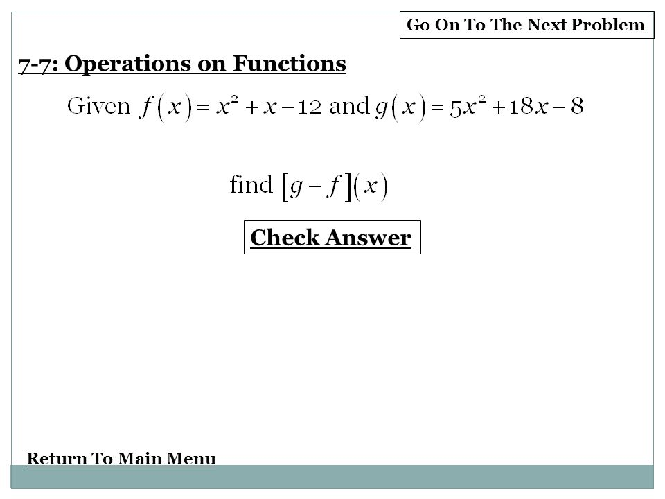 Chapter 7 Test Prep 7 7 Operations With Functions 7 7 Composition