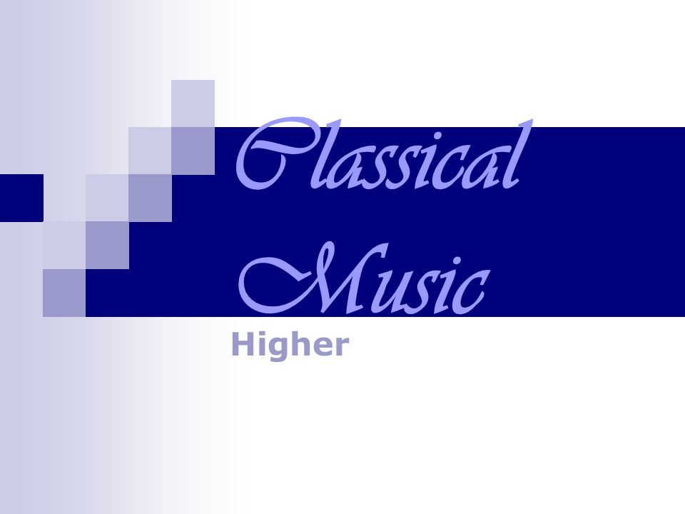 Classical Music Higher