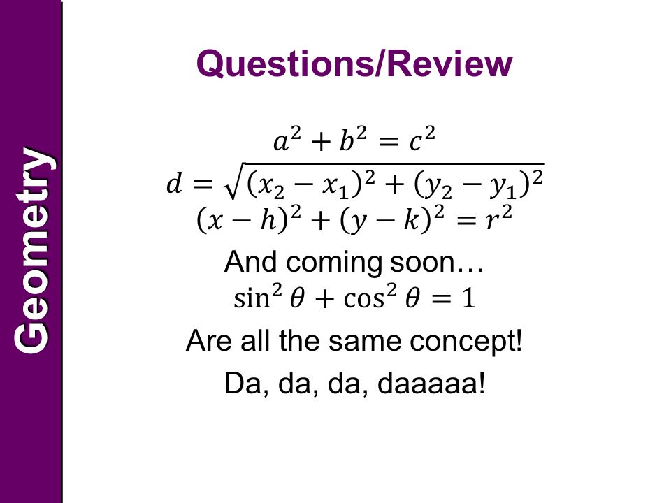 GeometryGeometry Questions/Review