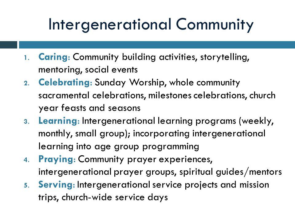 Intergenerational Community 1  Caring: Community building