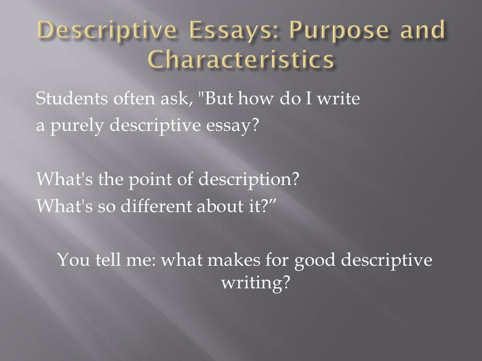 good descriptive essays