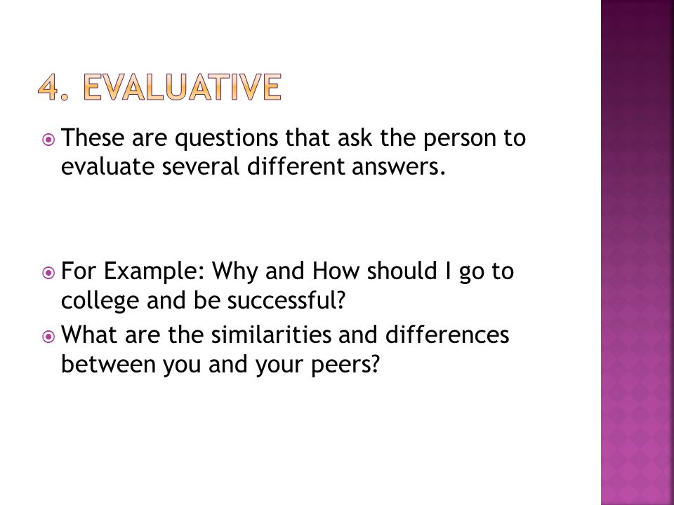  These are questions that ask the person to evaluate several different answers.