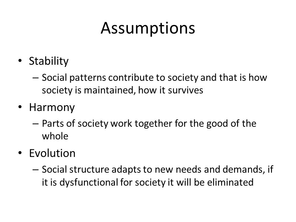 assumptions of structural functionalism
