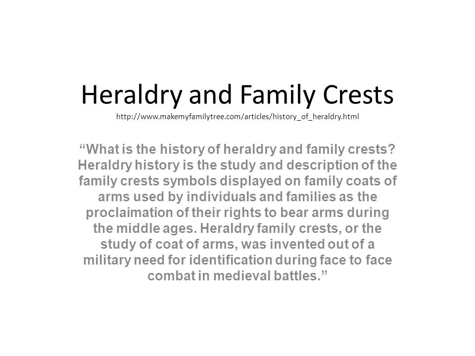 Heraldry And Family Crests What Is The History Of Heraldry And