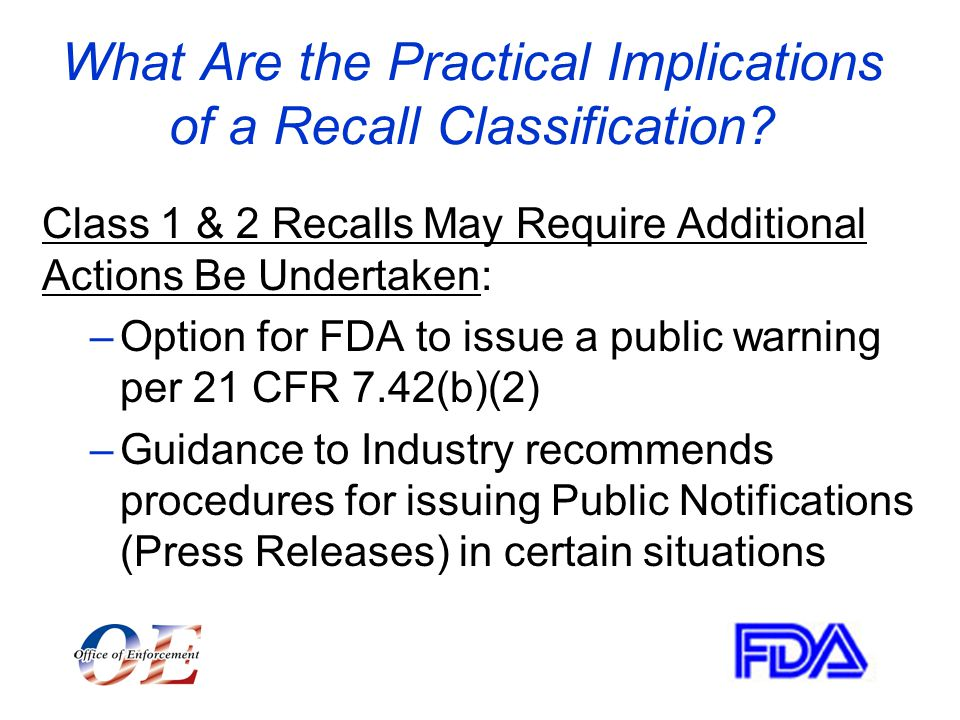 What Are the Practical Implications of a Recall Classification.