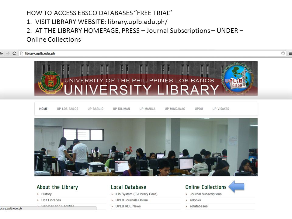 """HOW TO ACCESS EBSCO DATABASES """"FREE TRIAL"""" 1  VISIT LIBRARY"""