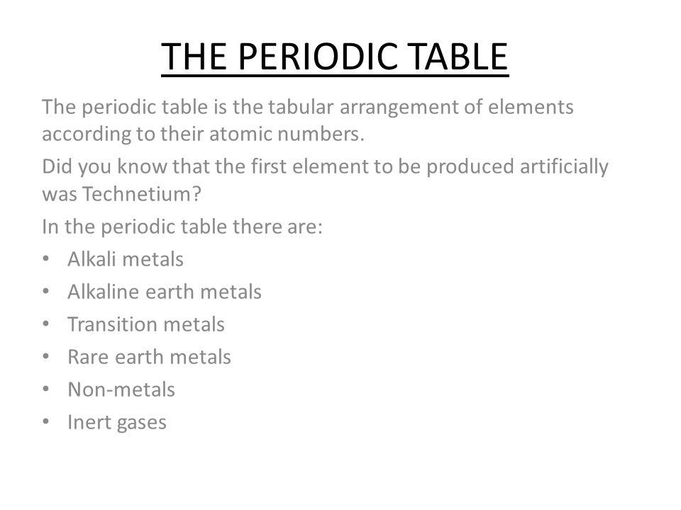 The Periodic Table The Periodic Table Is The Tabular