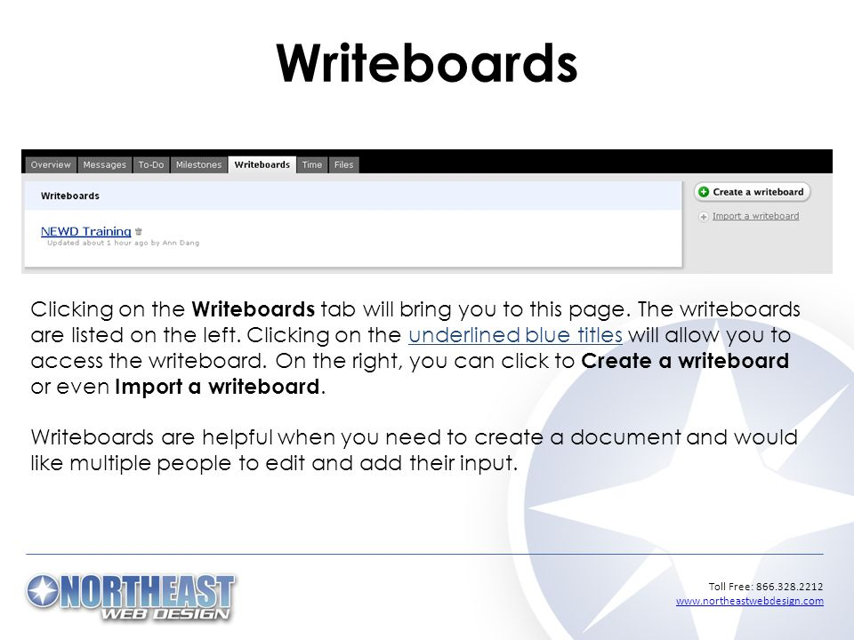 Toll Free: Writeboards Clicking on the Writeboards tab will bring you to this page.