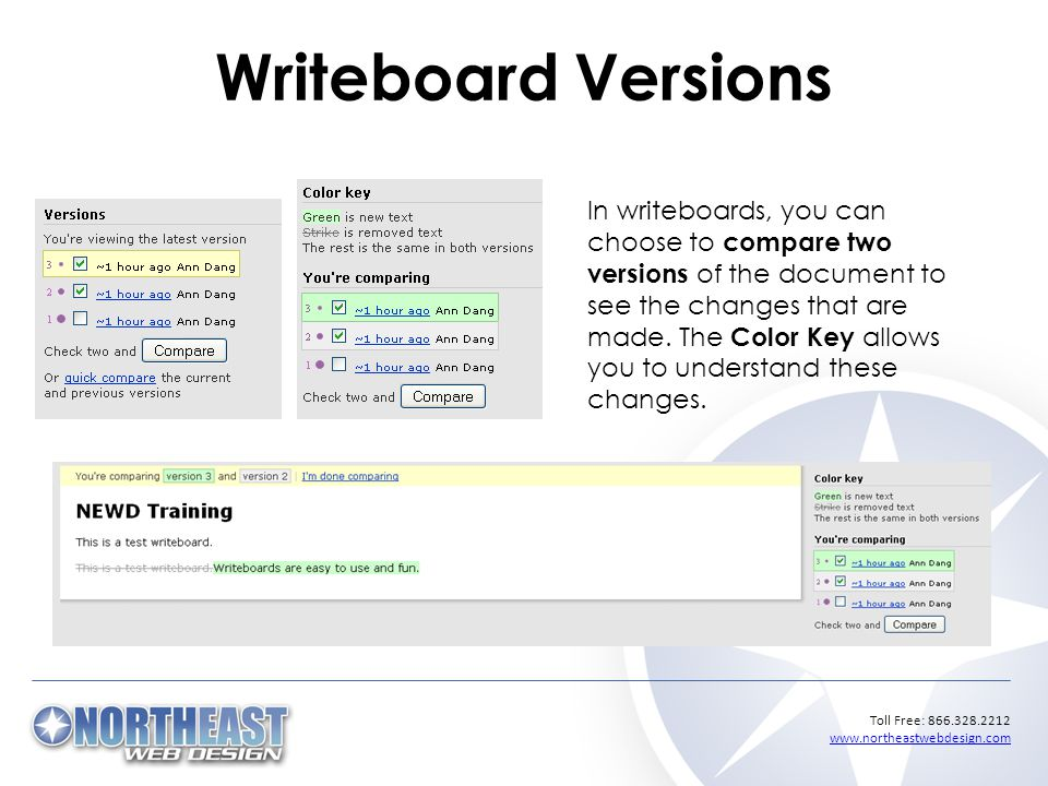 Toll Free: Writeboard Versions In writeboards, you can choose to compare two versions of the document to see the changes that are made.