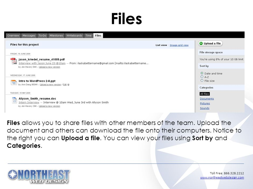 Toll Free: Files Files allows you to share files with other members of the team.