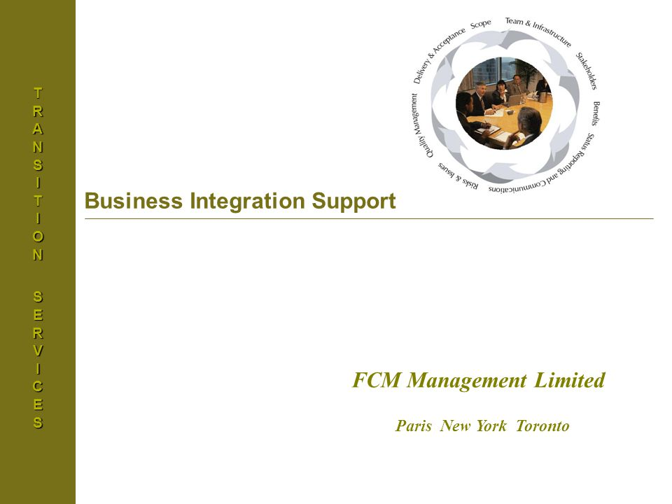 Basel Accord IITRANSITIONSERVICES Business Integration Support FCM Management Limited Paris New York Toronto