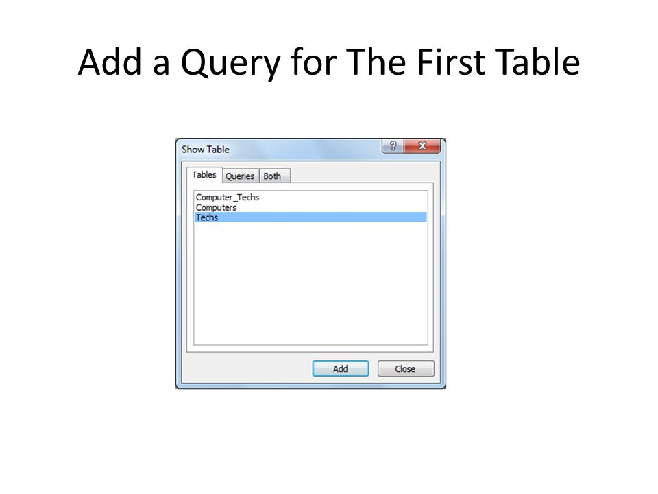 Add a Query for The First Table