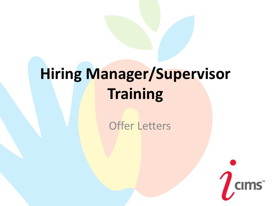 Hiring managersupervisor training offer letters ppt download 1 hiring managersupervisor training offer letters spiritdancerdesigns Gallery