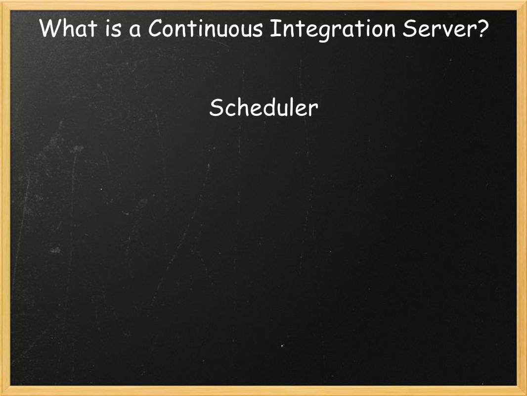 What is a Continuous Integration Server Scheduler