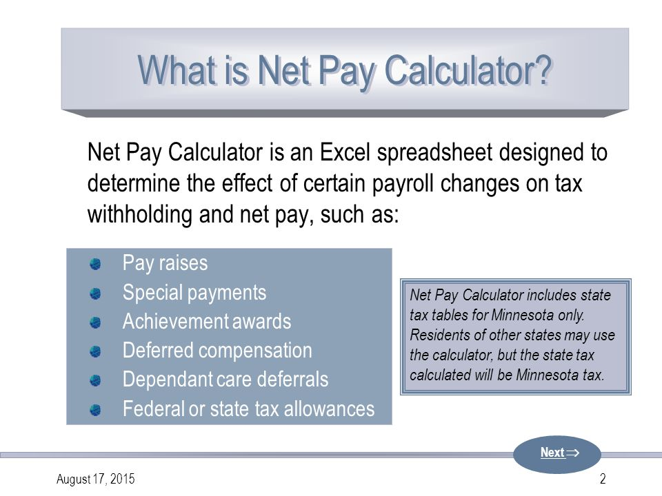 Net Pay Calculator PowerPoint Presentation Next  - ppt download