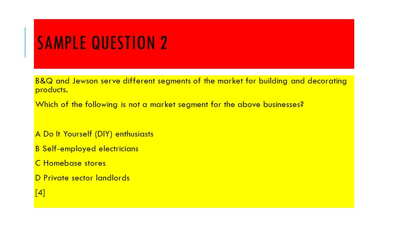 Is there a market for the business idea in this topic you will sample question 2 bq and jewson serve different segments of the market for building and decorating solutioingenieria Image collections