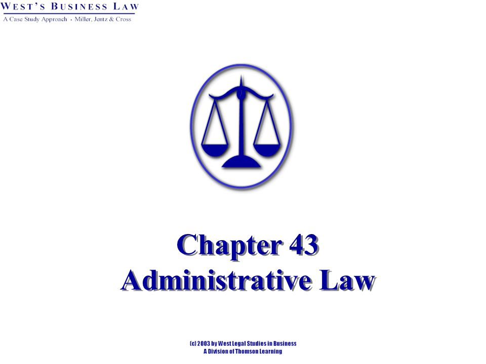 Chapter 43 Administrative Law