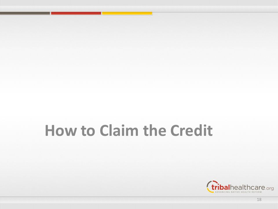 How to Claim the Credit 18