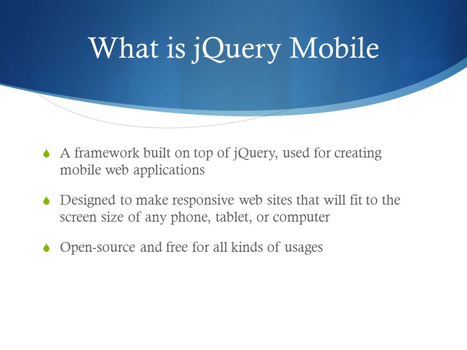 jQuery Mobile An Introduction  What is jQuery Mobile  A