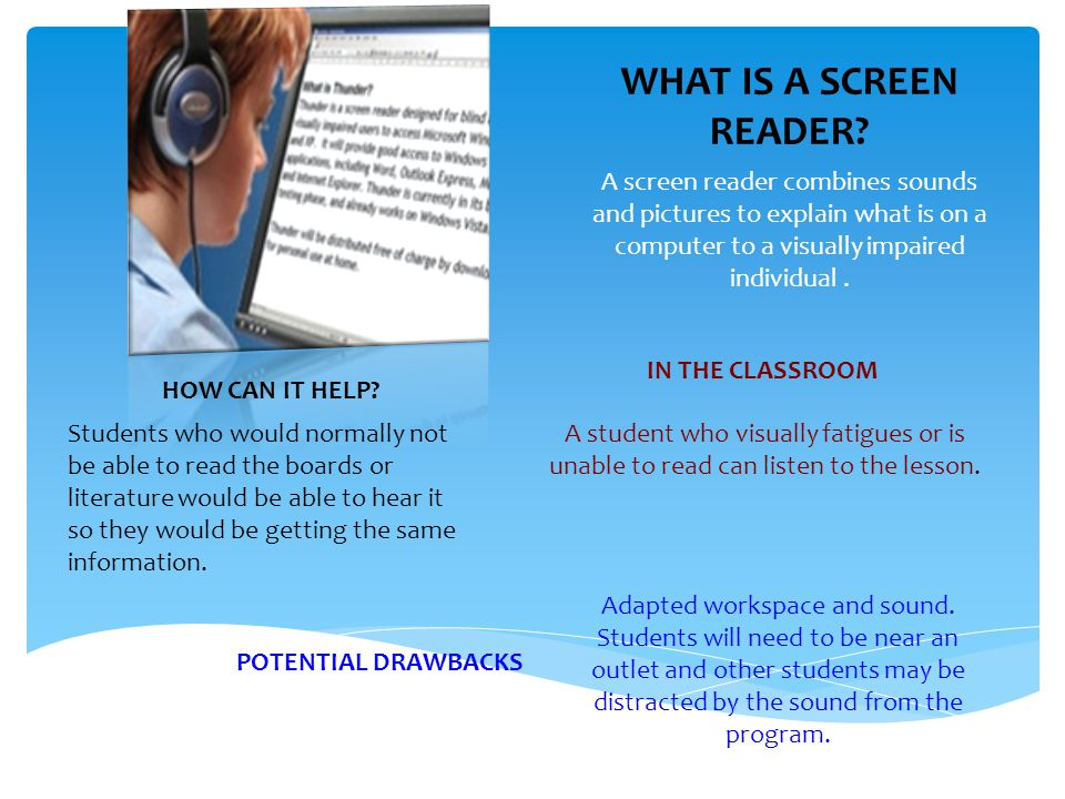WHAT IS A SCREEN READER.