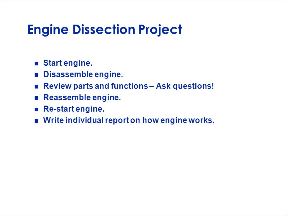 Engine Dissection Project Your team is dissecting a 3 5 HP single